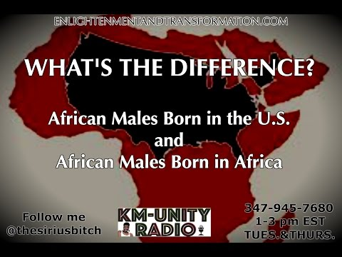 Africans in America and Africans from the Continent - KM Unity
