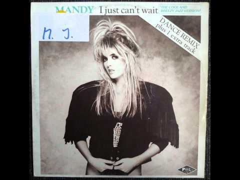 Mandy - I Just Can't Wait (The Cool And Breezy Jazz Version) Original 12 inch 1987