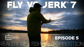 Fly vs Jerk 7 - EPISODE 5 - Kanalgratis.se