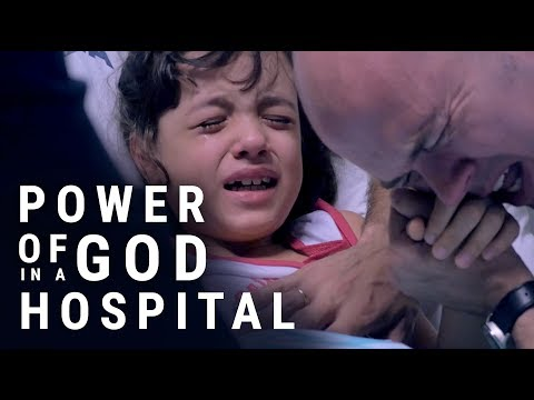Power of God in a hospital