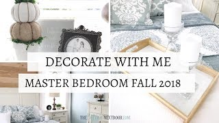 DECORATE WITH ME | Master Bedroom Fall 2018 Refresh