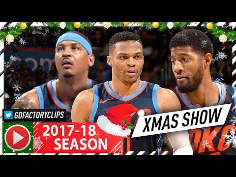 Russell Westbrook, Carmelo Anthony & Paul George XMAS Highlights vs Rockets (2017.12.25) - UNREAL!