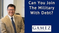 Can You Join The Military With Debt   Military and Debt Explained