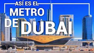ASI ES EL METRO DE DUBAI: EL TRANSPORTE PÚBLICO VIP