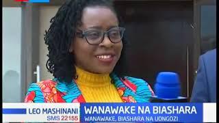 Wanawake Na Biashara: Mkutano wa wanawake lakibiashara lafanywa Nakuru