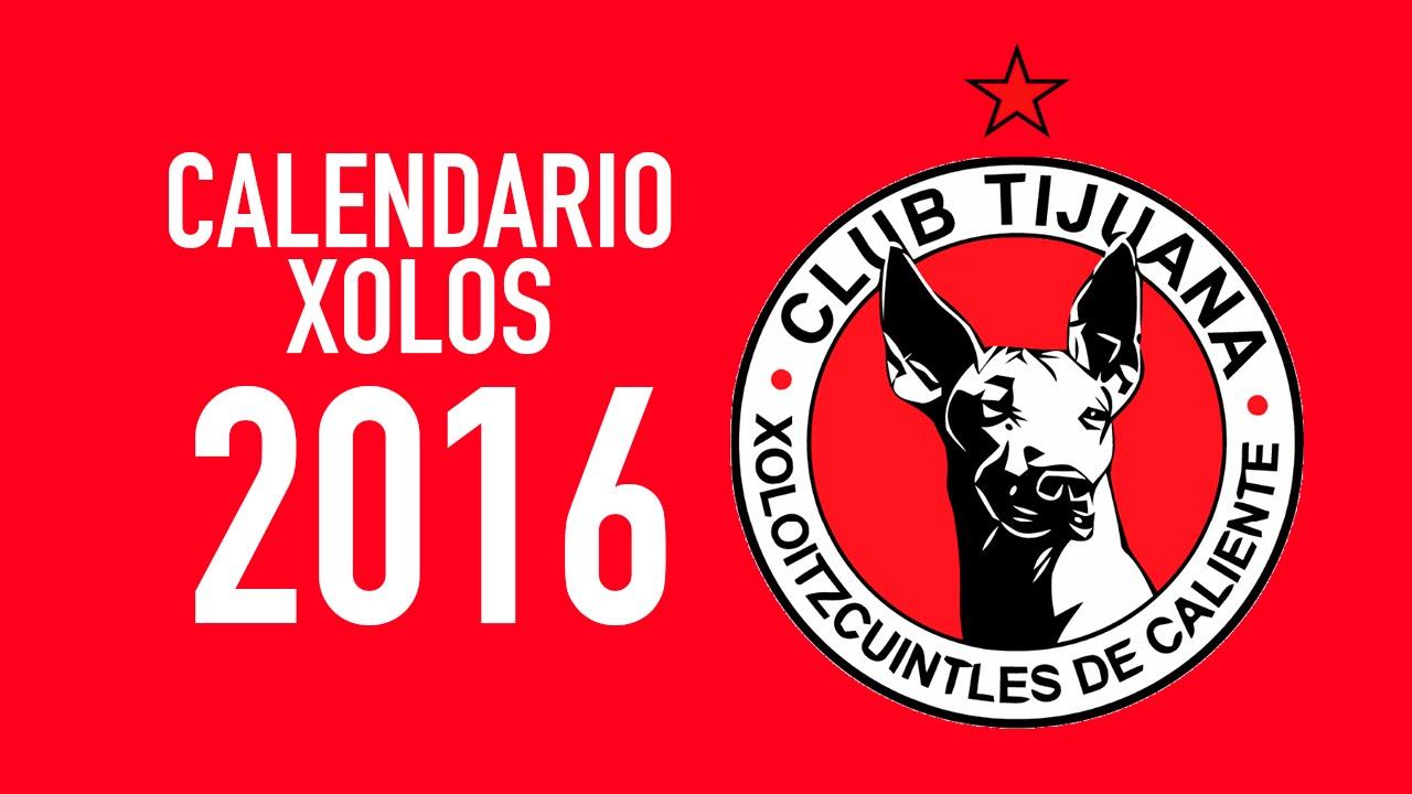 XOLOS TIJUANA CALENDARIO 2016 - YouTube
