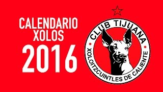 XOLOS TIJUANA CALENDARIO 2016