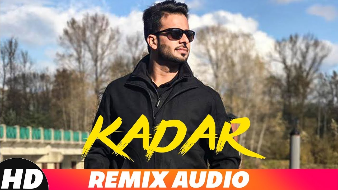 Kadar (Audio Remix) | Mankirt Aulakh | Sukh Sanghera | Latest Remix Songs 2018 | Speed Records