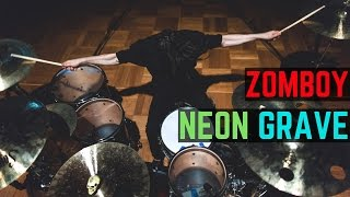 Zomboy - Neon Grave Remixes - Drum Cover