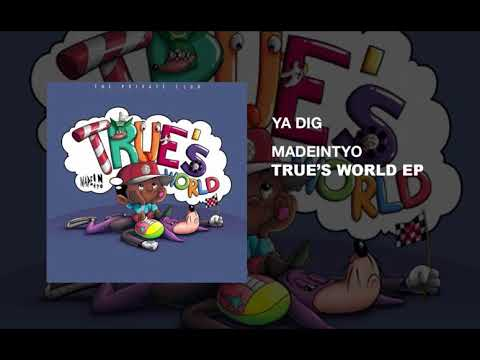 Madeintyo - Ya Dig  (PROD BY DWN2EARTH)