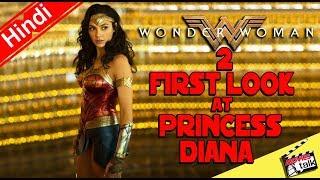 Wonder Woman 2 First Look At Princess Diana [Explained In Hindi]