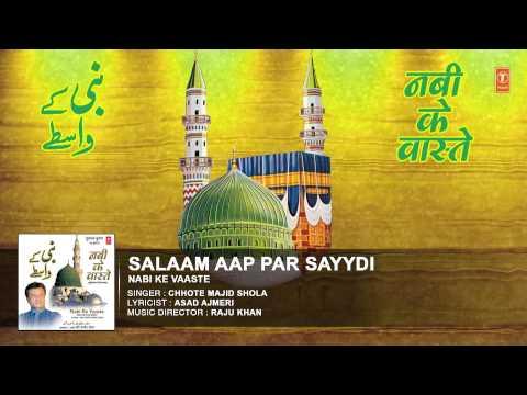 Salaam Aap Par Full Audio Song    Chhote Majid Shola    T-Series Islamic Music