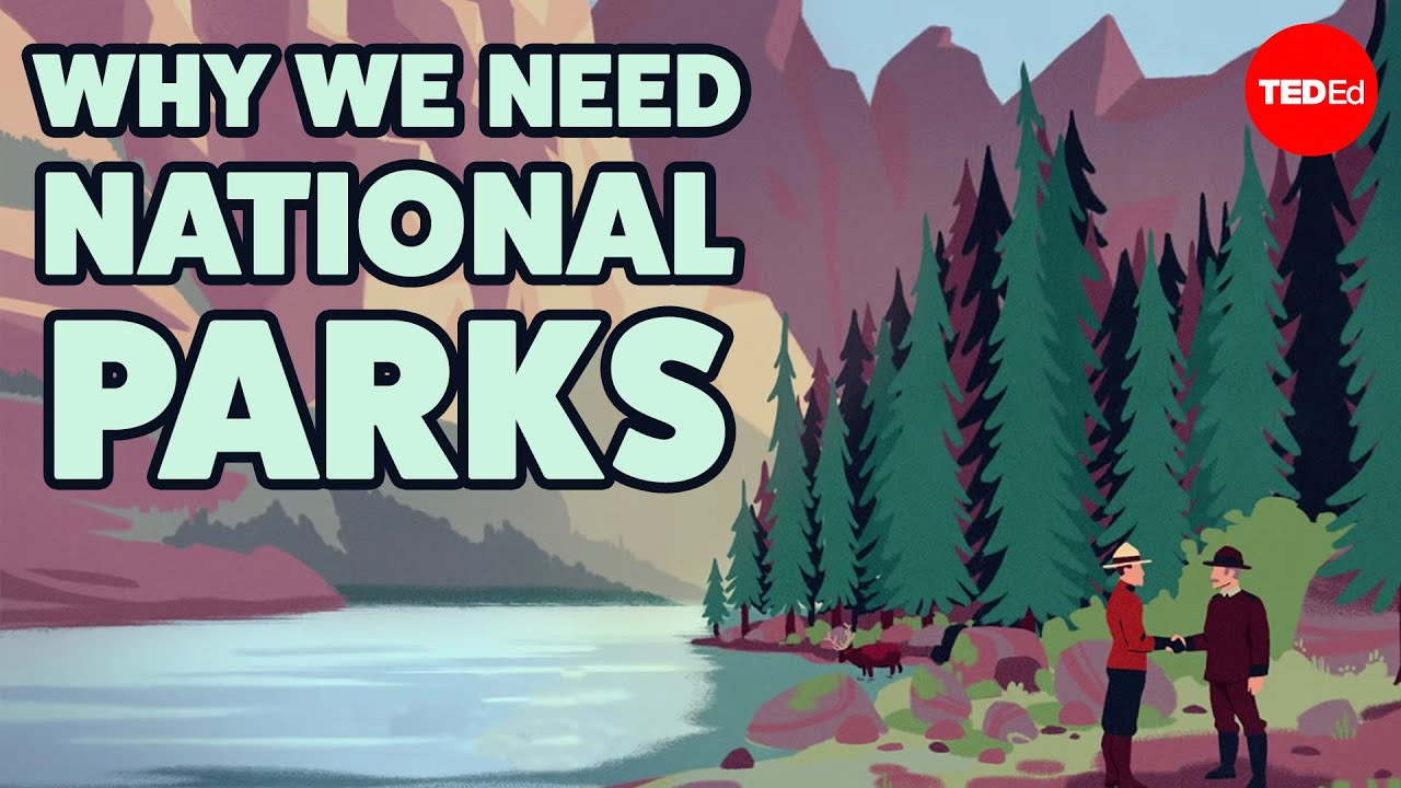 Why we need national parks - Elyse Cox