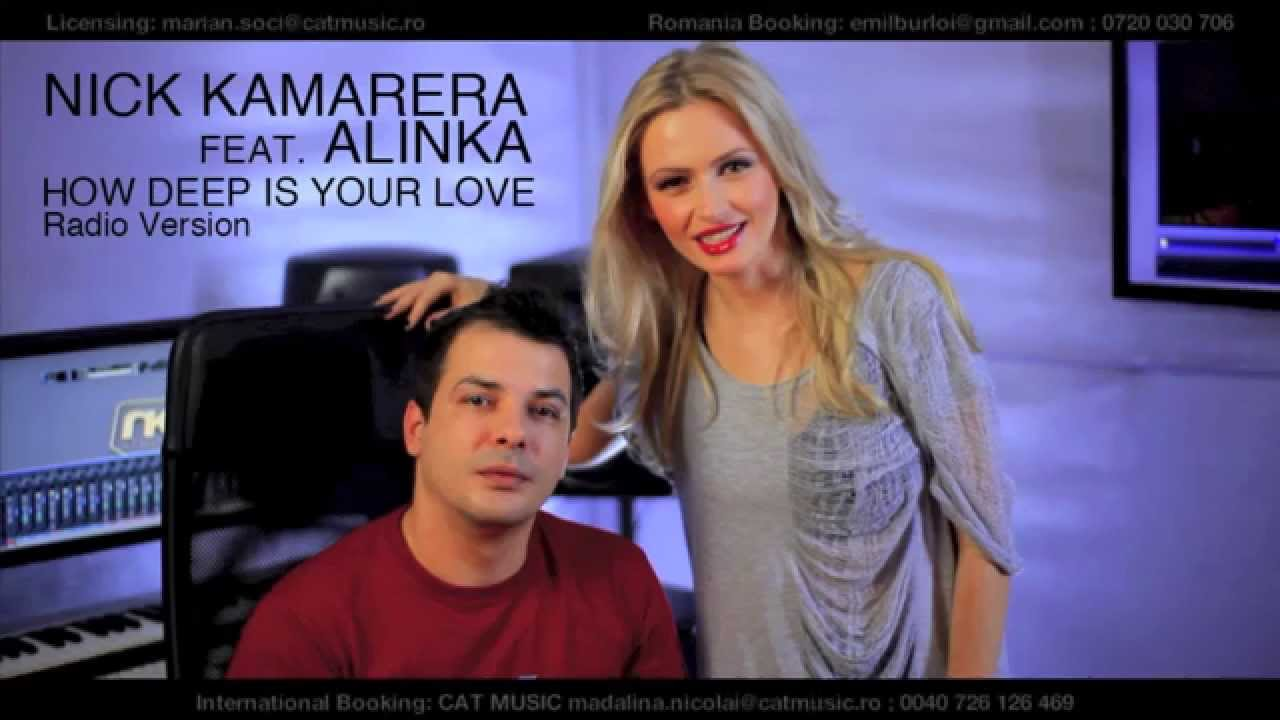 Nick kamarera alinka how deep is your love lyrics #2