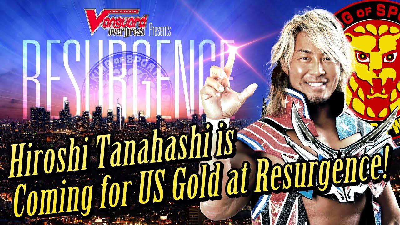 Hiroshi Tanahashi is Coming for US Gold at Resurgence!