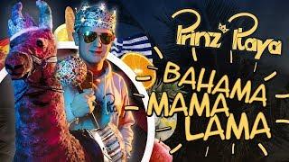 Prinz Playa - Bahama Mama Lama (Offizielles Musikvideo)
