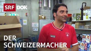 Erhan, der Schweizermacher