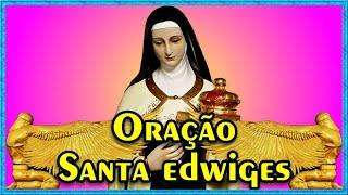 Oração de Santa Edwiges - Protetora dos Pobres e Endividados