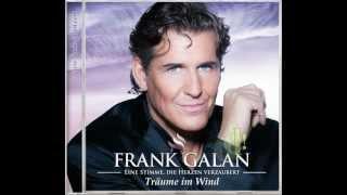 """FRANK GALAN - Du bist der Sommer - Titel 06 der CD """"Träume im Wind"""" - ab 07.09.2012 im Handel"""