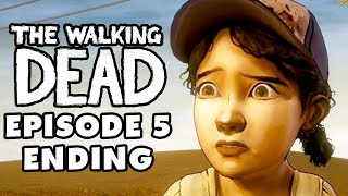 The Walking Dead Game - Episode 5, Part 6 - No Time Left Ending (Gameplay Walkthrough)