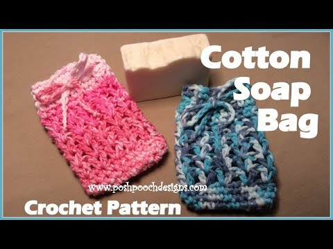 Cotton Soap Bag Crochet Pattern Youtube