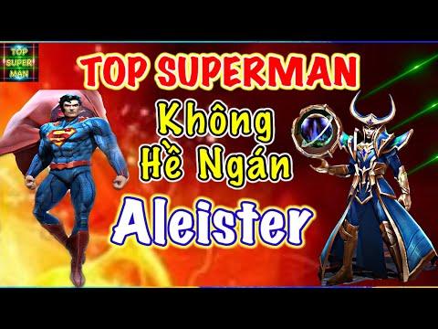 Hay Xem Cách TOP Superman Xử Lý Khi Gặp Aleister | Cách Chơi Superman Mùa 14 | Best Superman AOV