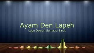 Ayam Den Lapeh (Video Lirik) - Lagu Daerah Sumatera Barat