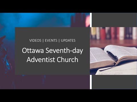 Ottawa Seventh Day Adventist Church Live Stream