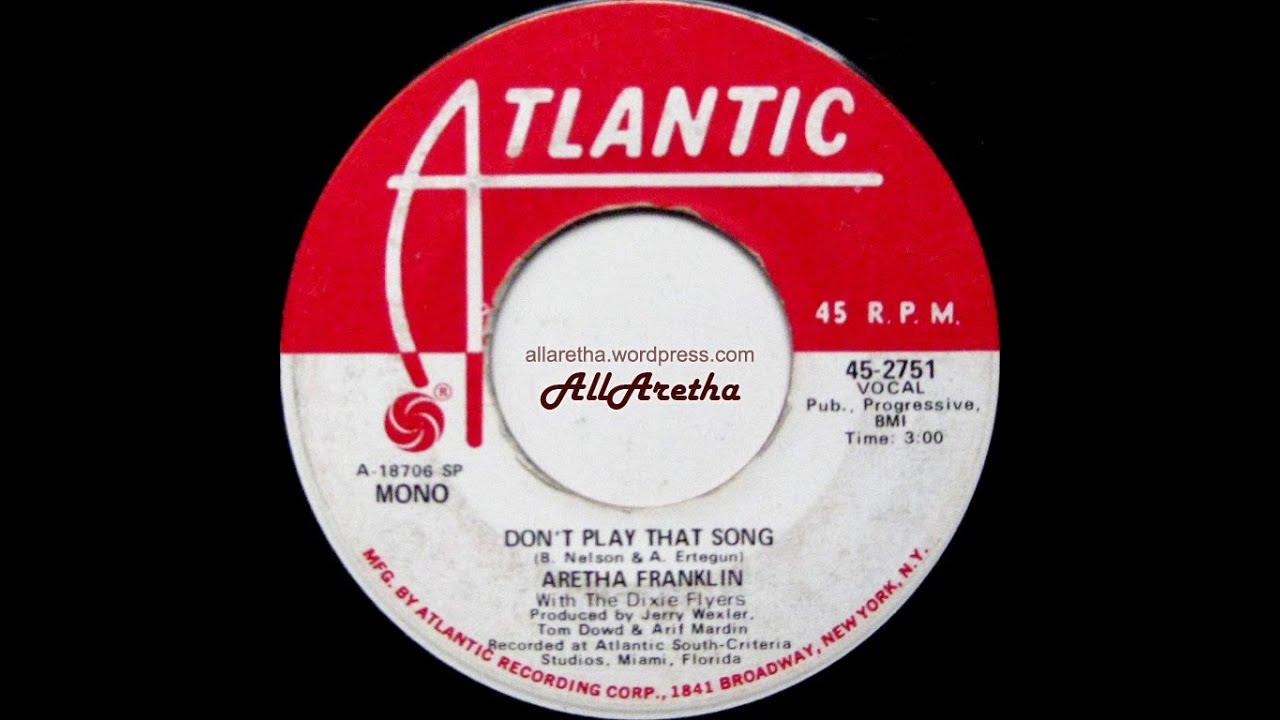 aretha-franklin-dont-play-that-song-mono-stereo-7-dj-promo-1970-arethaall