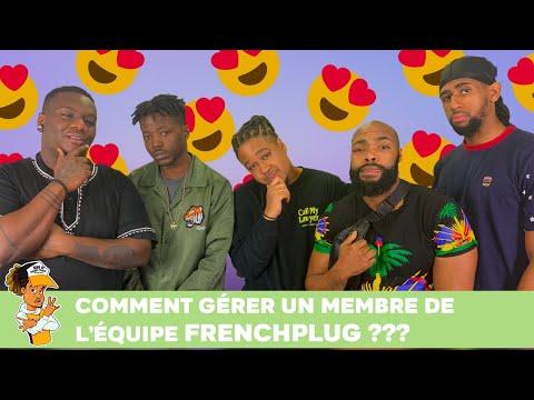 Comment gérer un membre de l'équipe FrenchPlug ?!!