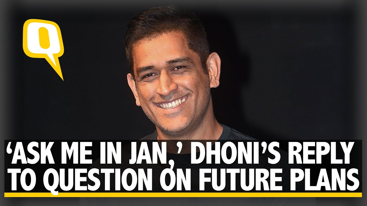 'Ask Me in Jan,' MS Dhoni Avoids Answering Retirement Question | The Quint