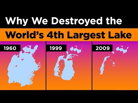 Why We Destroyed the Worlds 4th Largest Lake