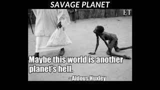 Savage Planet - Original Song by Oliver Raeburn