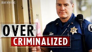 Nowhere To Go But Jail? • OverCriminalized #3: Homelessness • BRAVE NEW FILMS: JUSTICE