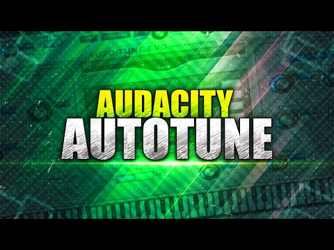 How To: Autotune Your Voice in Audacity