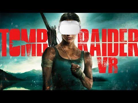 TOMB RAIDER VR ► Oculus GO  Trailer