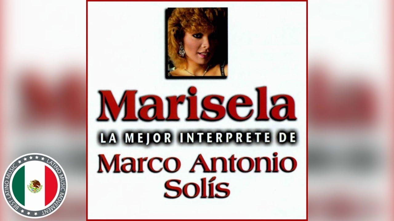 MARISELA y MARCO ANTONIO SOLIS SUS MEJORES CANCIONES (30 GRANDES ÉXITOS)