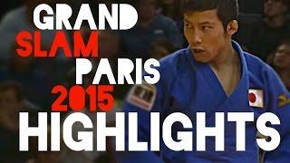 HIGHLIGHTS   GRAND SLAM PARÍS 2015   JudoAttitude