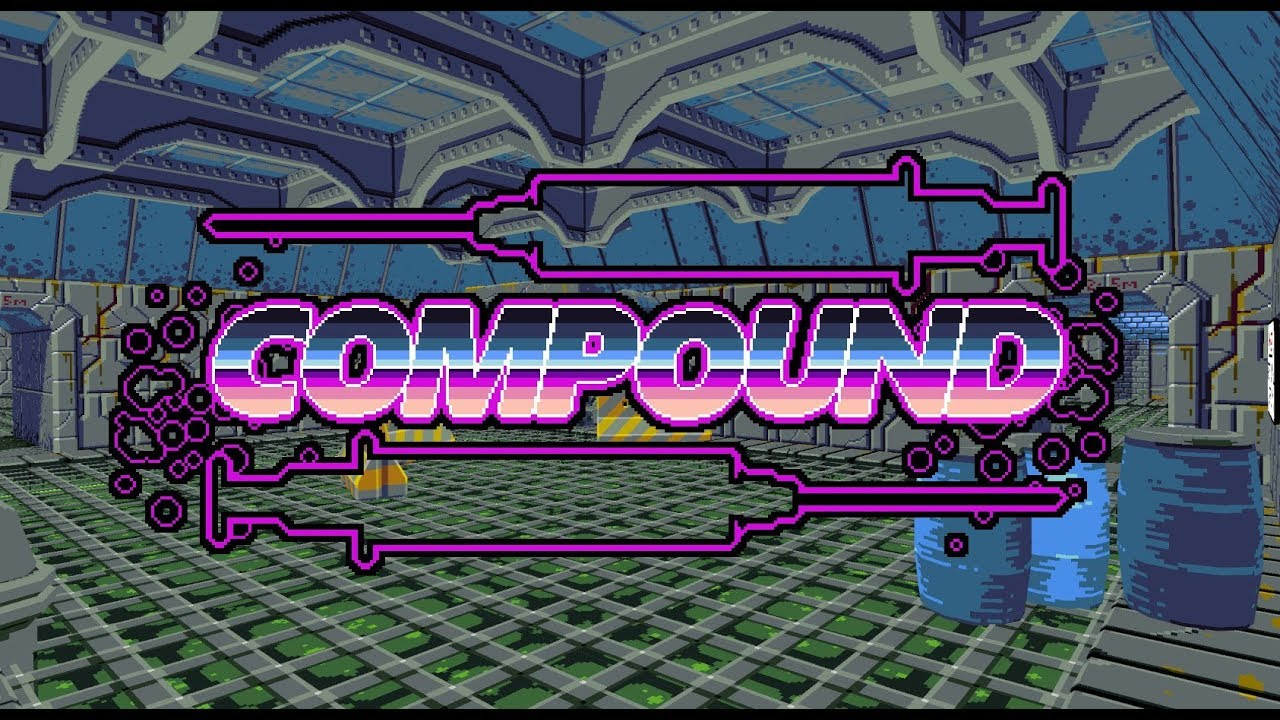 COMPOUND by NotDead