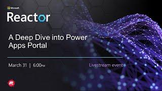A Deep Dive into Power Apps Portal screenshot 3
