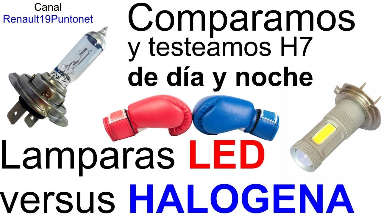 Lampara Led O Halogena H7 Cual Es Mejor Testeamos Ambas Luces
