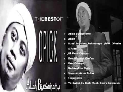 OPICK - ALBUM ALLAH BERSAMAMU