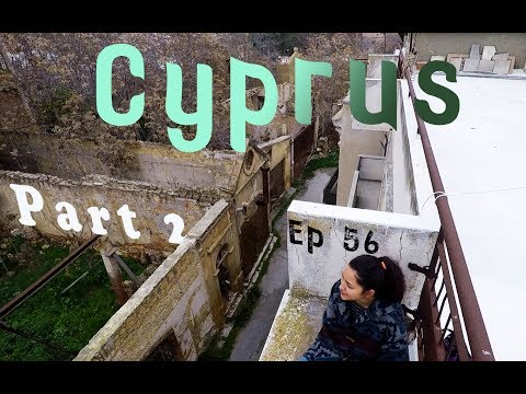 CYPRUS  Part 2 - In the buffer Zone of Nicosia - Ep 56