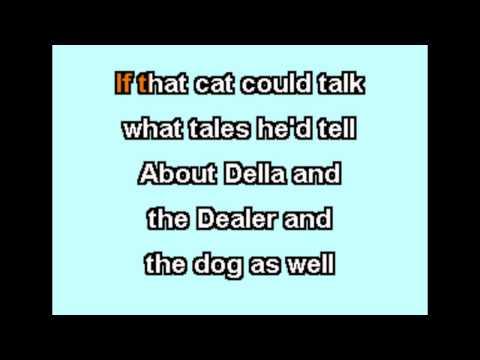 Hoyt Axton - Della And The Dealer - Karaoke