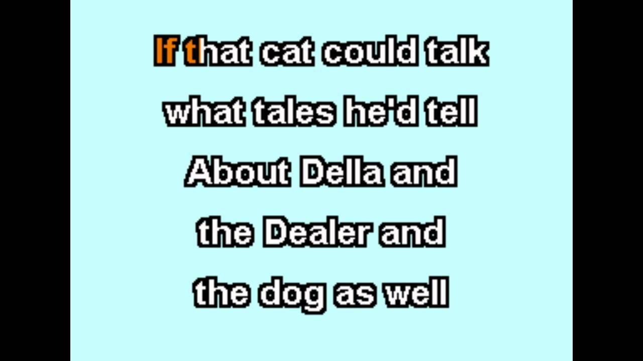 della and the dealer