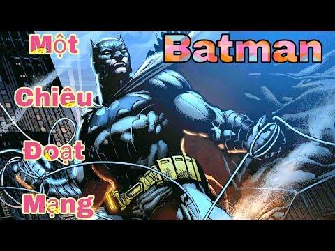 [Gcaothu] Batman được nâng cấp với sát thương chuẩn 1 chiêu đoạt mạng không thể tin nổi