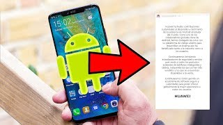 MUERE HUAWEI? Responde a sus usuarios y a Google! - CHILE 🇨🇱