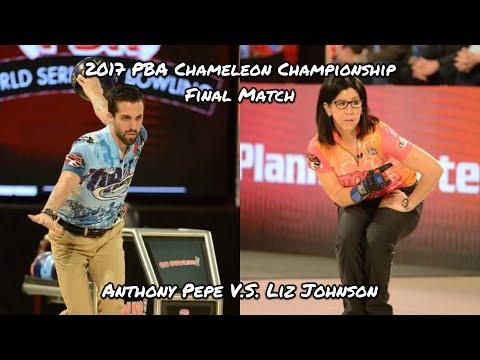 2017 PBA Chameleon Championship Final Match - Anthony Pepe V.S. Liz Johnson