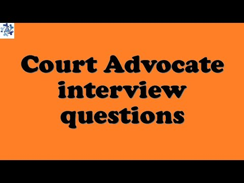 Court Advocate interview questions