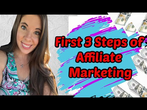 First 3 steps in Affiliate Marketing Guide